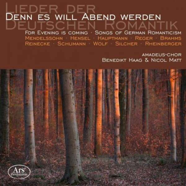 For Evening is Coming: Songs of German Romanticism