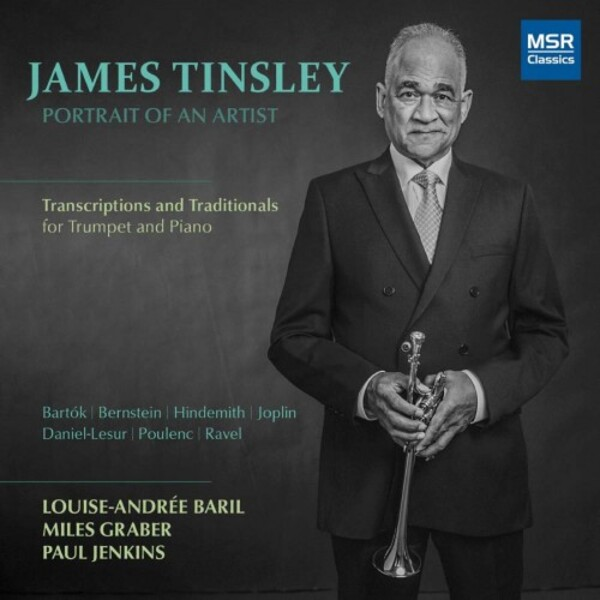 James Tinsley: Portrait of an Artist (Transcriptions and Traditionals for Trumpet and Piano)