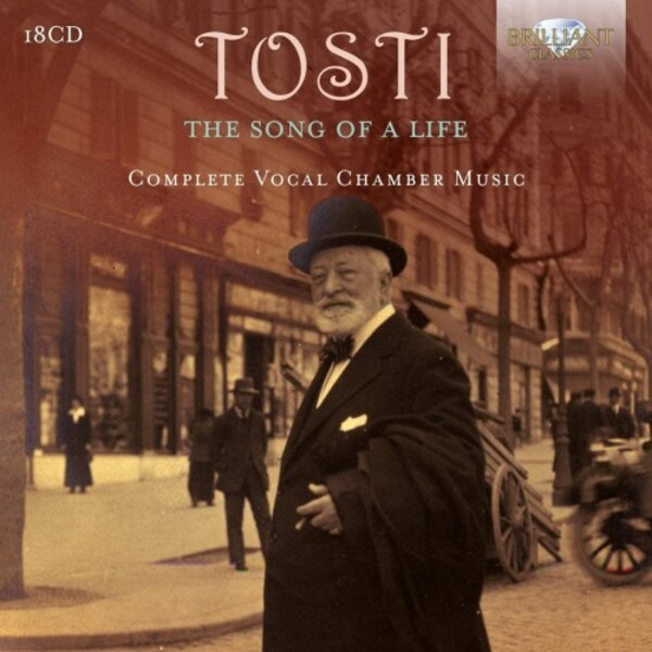 Tosti - The Song of a Life: Complete Vocal Chamber Music