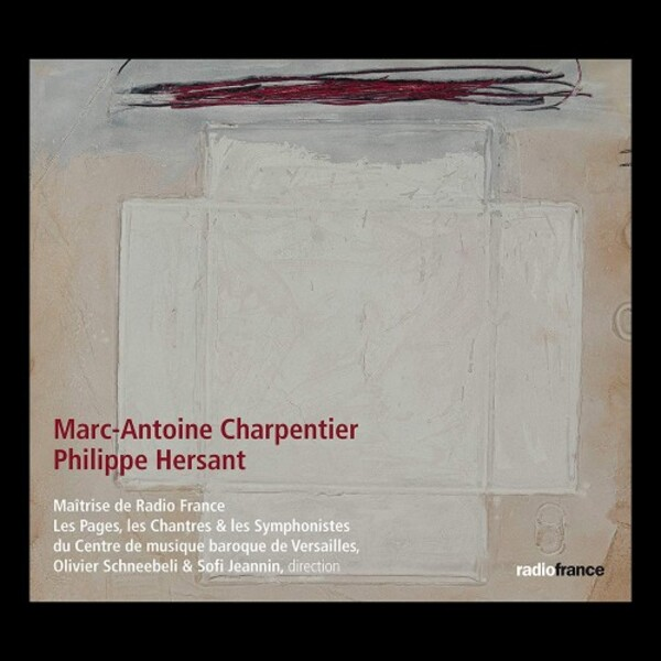 M-A Charpentier & P Hersant - Choral Works