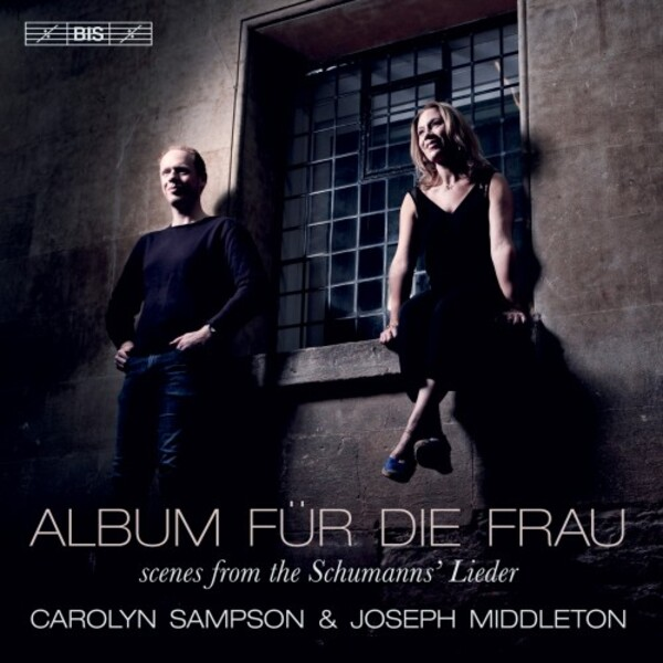 Schumann - Album fur die Frau: Scenes from the Schumanns� Lieder