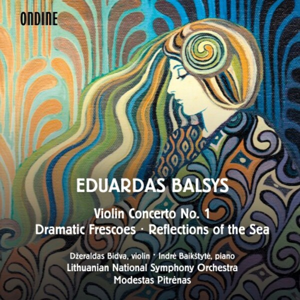 Balysys - Violin Concerto no.1, Dramatic Frescoes, Reflections of the Sea