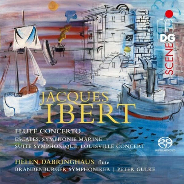 Ibert - Flute Concerto, Escales & other Orchestral Works