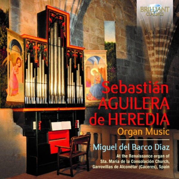Aguilera de Heredia - Organ Music