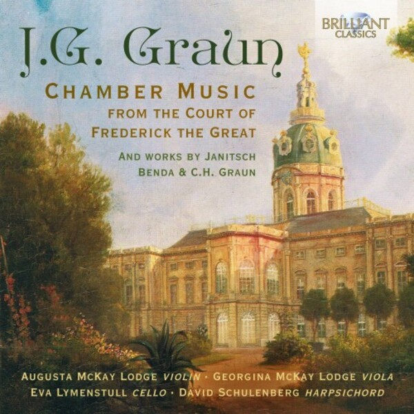 JG Graun - Chamber Music from the Court of Frederick the Great