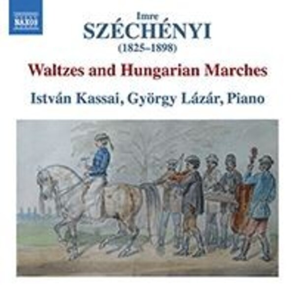 Szechenyi - Waltzes and Hungarian Marches
