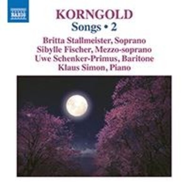 Korngold - Songs Vol.2