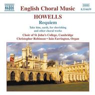 Howells - Requiem, Take Him, Earth, for Cherishing