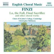 Finzi - Lo, the Full, Final Sacrifice, Magnificat, Unaccompanied Partsongs, Op. 17