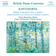 Rawsthorne - Piano Concertos Nos. 1 and 2