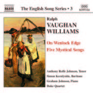 Vaughan Williams - On Wenlock Edge, Five Mystical Songs (English Song, vol. 3)