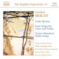 Holst - Vedic Hymns, Four Songs, Op. 35, Humbert Wolfe Settings (English Song, vol. 6)