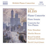Bliss - Piano Concerto, Piano Sonata, Concerto for 2 Pianos