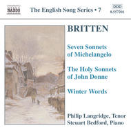 Britten - 7 Sonnets of Michelangelo / Holy Sonnets of J. Donne / Winter Words (English Song, vol. 7)