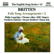 Britten - Folk Song Arrangements, vol. 2 (English Song, vol. 13)