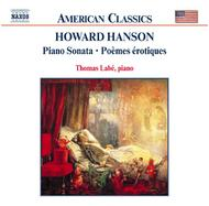 Hanson - Piano Sonata / Poemes Erotiques / For the First Time