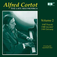 Alfred Cortot – The Late Recordings – Volume 2 | APR APR5572