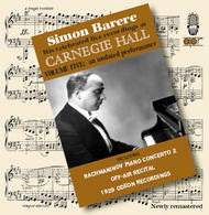 Simon Barere – His celebrated live recordings at Carnegie Hall Volume 5 | APR APR5625