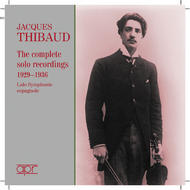 Jacques Thibaud – The Complete Solo Recordings 1929 – 36 | APR APR6003