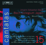 J. S Bach – Cantatas Volume 15 (BWV 40, 60, 70,90) | BIS BISCD1111