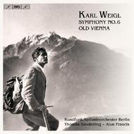 Weigl - Symphony no.6 etc | BIS BISCD1167
