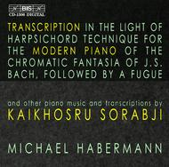 Sorabji – Transcriptions for Modern Piano | BIS BISCD1306