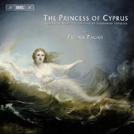 The Princess of Cyprus | BIS BISCD1340
