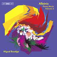 Albeniz – Piano Music – Volume 5 | BIS BISCD1443