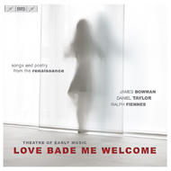 Love Bade Me Welcome – Renaissance Love Songs | BIS BISCD1446