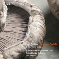 Sumera – Mushroom Cantata and other Choral Works | BIS BISCD1560