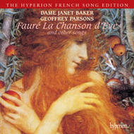 Faure - La Chanson d'Eve, etc | Hyperion - French Song Edition CDA66320