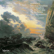 Bantock - Hebridean and Celtic Symphonies | Hyperion CDA66450
