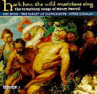 Purcell - Hark how the wild musicians sing | Hyperion CDA66750