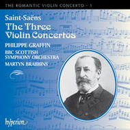 The Romantic Violin Concerto, Vol 1 - Saint-Saëns | Hyperion - Romantic Violin Concertos CDA67074