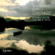 Stanford - Songs - 2 | Hyperion CDA67124