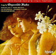 Songs by Reynaldo Hahn | Hyperion - French Song Edition CDA671412