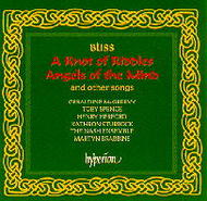 Bliss - A Knot of Riddles, Angels of the Mind and other songs | Hyperion CDA671889