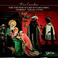 Cornelius - The Three Kings and other choral music | Hyperion CDA67206