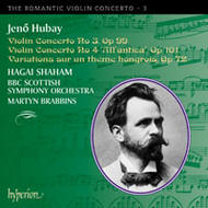The Romantic Violin Concerto, Vol 3 - Hubay | Hyperion - Romantic Violin Concertos CDA67367
