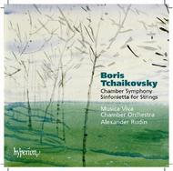 Boris Tchaikovsky - Music for chamber orchestra | Hyperion CDA67413