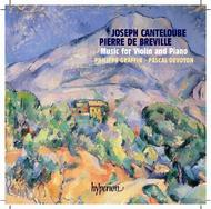 Canteloube & Bréville - Music for Violin and Piano | Hyperion CDA67427