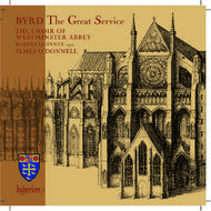 Byrd - The Great Service | Hyperion CDA67533