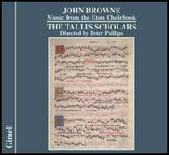 John Browne - Music from the Eton Choirbook | Gimell CDGIM036