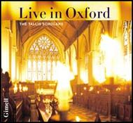 The Tallis Scholars - Live in Oxford | Gimell CDGIM998