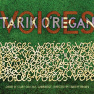 Tarik O'Regan - Voices | Collegium COLCD130