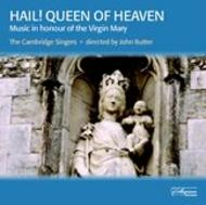 Hail! Queen of Heaven: Music in Honour of the Virgin Mary (21 Motets and Anthems) | Collegium CSCD508