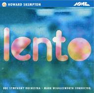 Howard Skempton - Lento | NMC Recordings NMCD005
