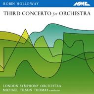 Robin Holloway - Concerto for Orchestra no.3 | NMC Recordings NMCD039