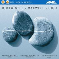 Melinda Maxwell plays Birtwistle, Holt and Maxwell | NMC Recordings NMCD042S