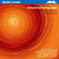 Gordon Crosse - Memories of Morning: Night | NMC Recordings NMCD058